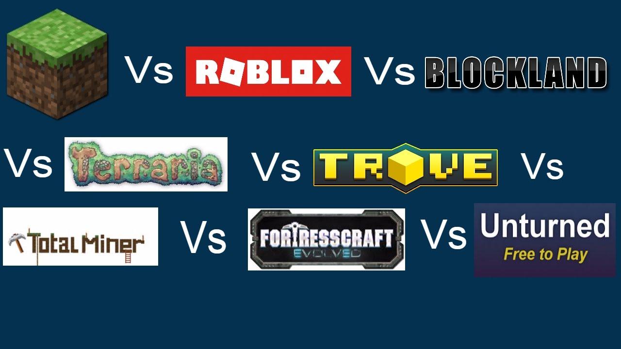 Minecraft Vs Roblox Vs Blockland Vs Terraria Vs Fortresscraft