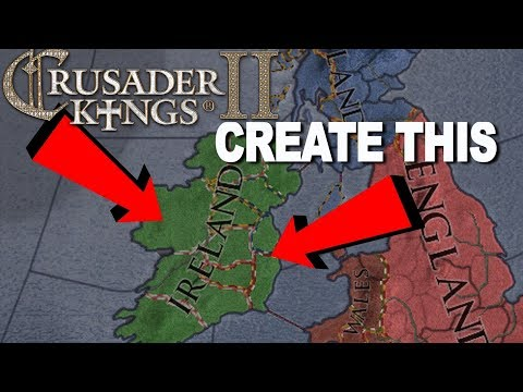 Creating the Kingdom of Ireland 1066 - Crusader Kings II