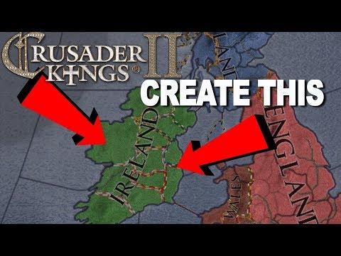 Creating The Kingdom Of Ireland 1066 - Crusader Kings II