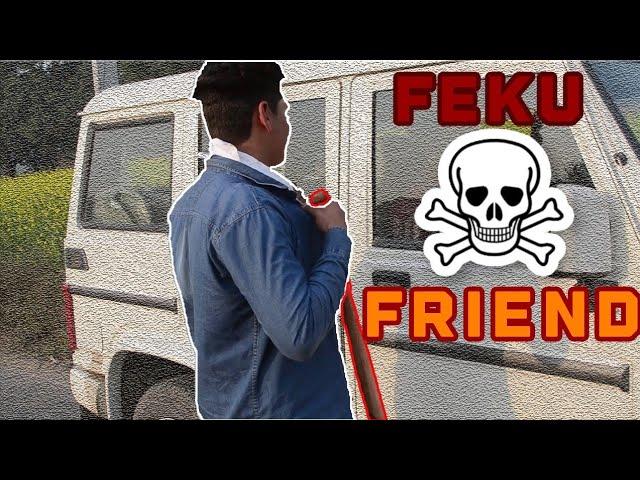 FEKU FRIEND || Gaurav yadav