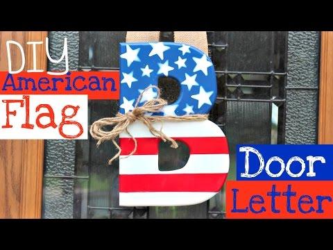 DIY | Hanging American Flag Door Letter