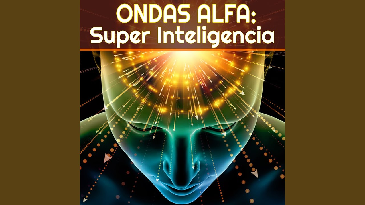 Thoughts Box · Ondas Alfa  | Super Inteligencia |Video