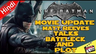 The Batman Movie Update Ben Affleck Is In Or Not? [Explained In Hindi]