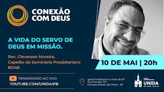 CONEXÃO COM DEUS AO VIVO - Igreja Presbiteriana Unida de São Paulo - 10/05/2021