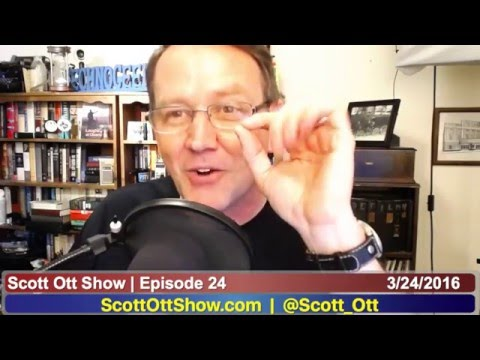 Scott Ott Show, Episode 24 | March 24, 2016