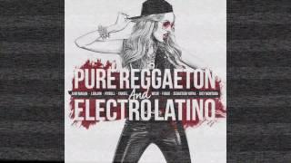 PURE REGGAETON & ELECTROLATINO by JUAN MAGAN