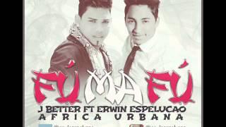 EL FUMAFU ERWIN ESPELUCAO FT J BETTER PROD. DJ JAMAFER