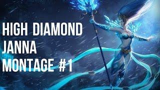 High Diamond Janna montage #1