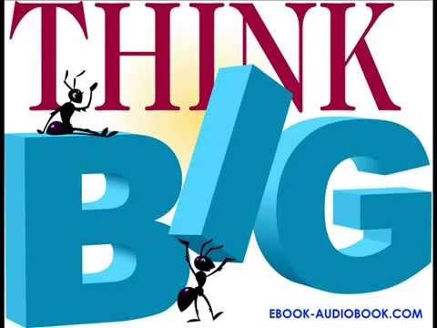 The Magic of Thinking Big  by Dr. David J. Schwartz