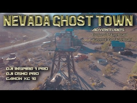Ghost town Adventure with Evolve GT Electric skateboards, DJI Inspire 1 Pro and More!
