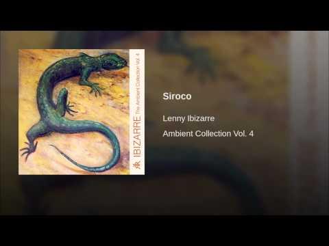 Lenny Ibizarre - Ambient Collection Vol. 4 - Siroco