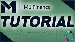 M1 Finance Investing App Tutorial