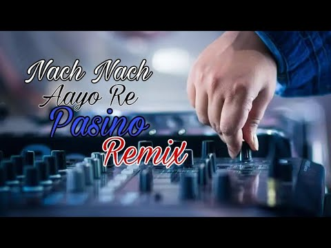 Naach Naach Aayo Re Pasino Remix | Dj Rs Jaat | New Rajasthani Song 2018 | Dj Remix Song 2018