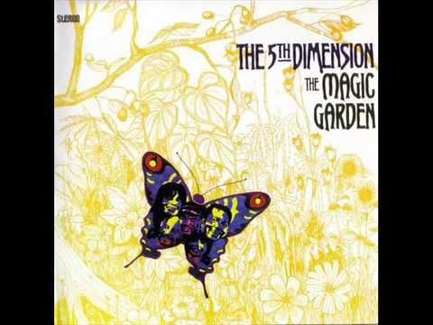 The 5th Dimension - 1967 - The Magic Garden (full album)