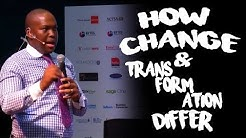 How change and transformation differ | Vusi Thembekwayo
