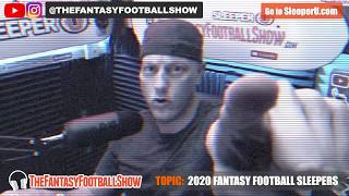 LIVE: 2020 Fantasy Football Sleepers