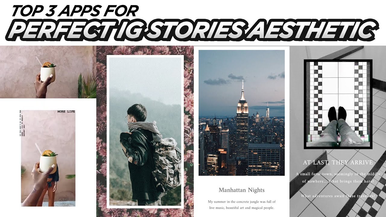 Top 3 Apps For PERFECT Instagram Stories | EASY Aesthetic Edits ...