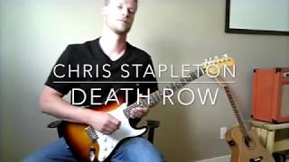 Chris Stapleton - Deathrow outro jam