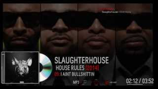 Slaughterhouse - House Rules FULL MIXTAPE + DOWNLOAD LINK