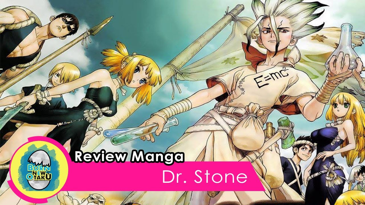 Review Manga I Dr Stone Youtube