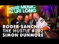 Capture de la vidéo Roger Sanchez - The Hustle #002 With Simon Dunmore