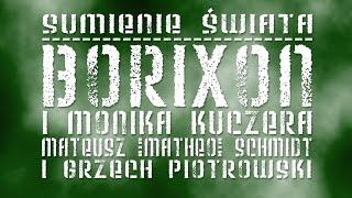 BORIXON i Monika Kuczera - Sumienie świata (prod. Matheo & Grzech Piotrowski)
