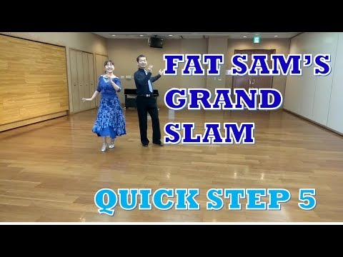 FAT SAM'S GRAND SLAM  ファット・サムズ・グランド・スラム ROUND DANCE QUICK STEP 5 ラウンドダンス