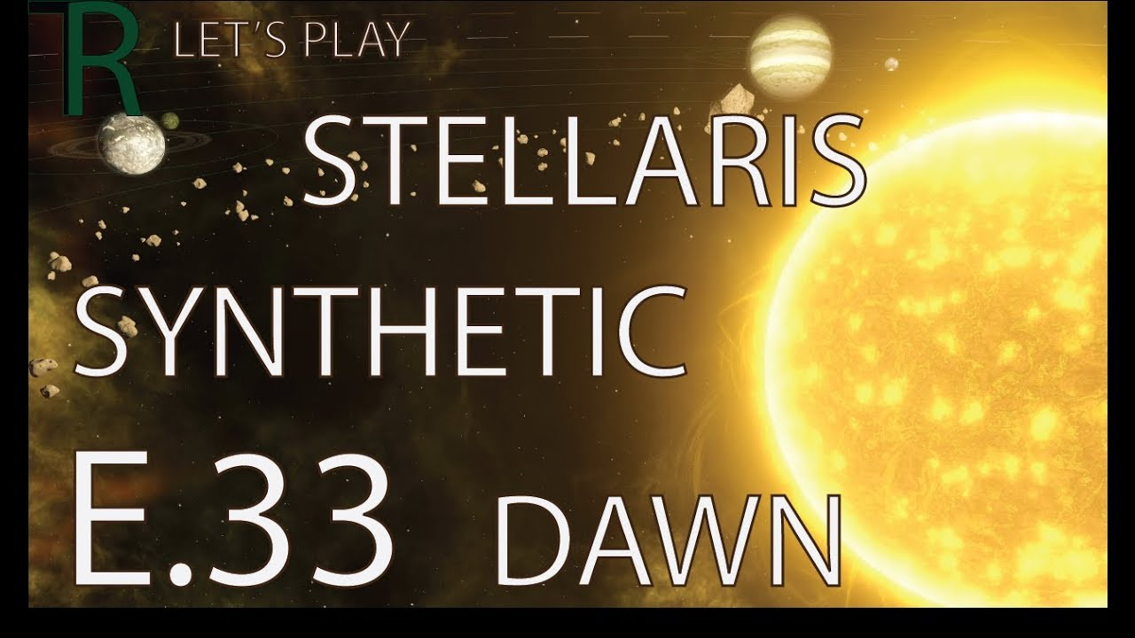 Stellaris Synthetic Dawn Let's Play - E 33 - Tomb World!