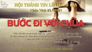 HTTL CAI LẬY - Chương trình thờ phượng Chúa - 25/07/2021