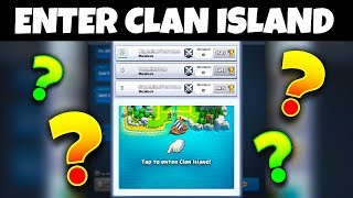 WHAT HAPPENS WHEN YOU ENTER CLAN ISLAND in Clash Royale