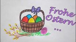 Osterkorb zeichnen mit Weidenästen 🌾 Frohe Ostern malen 🥚 How to draw a easter basket 🎀 Happy Easter