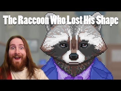 The Raccoon Who Lost His Shape