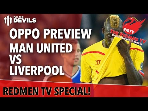 Match Preview With REDMEN TV - Manchester United Vs Liverpool - - 동영상
