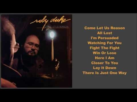 Roby Duke -- Come Let Us Reason (Full Album)