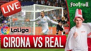 OGLĄDAMY Girona FC vs Real Madrid (bez widoku meczu) #LaLiga - Na żywo