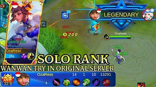 Wanwan Try In Original Server Solo Rank - Mobile Legends Bang Bang