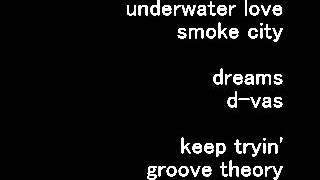 smoke city / underwater love ~