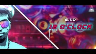 S.I.D - 12 O'Clock ( Audio ) [ Kannada Rap ]