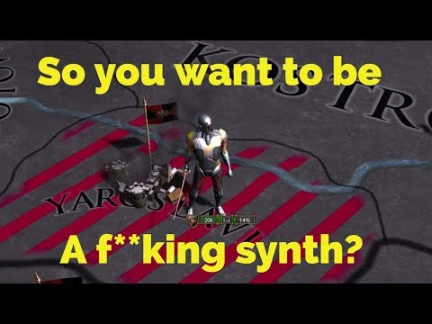 EU4: So you want to be a Synthetic? |