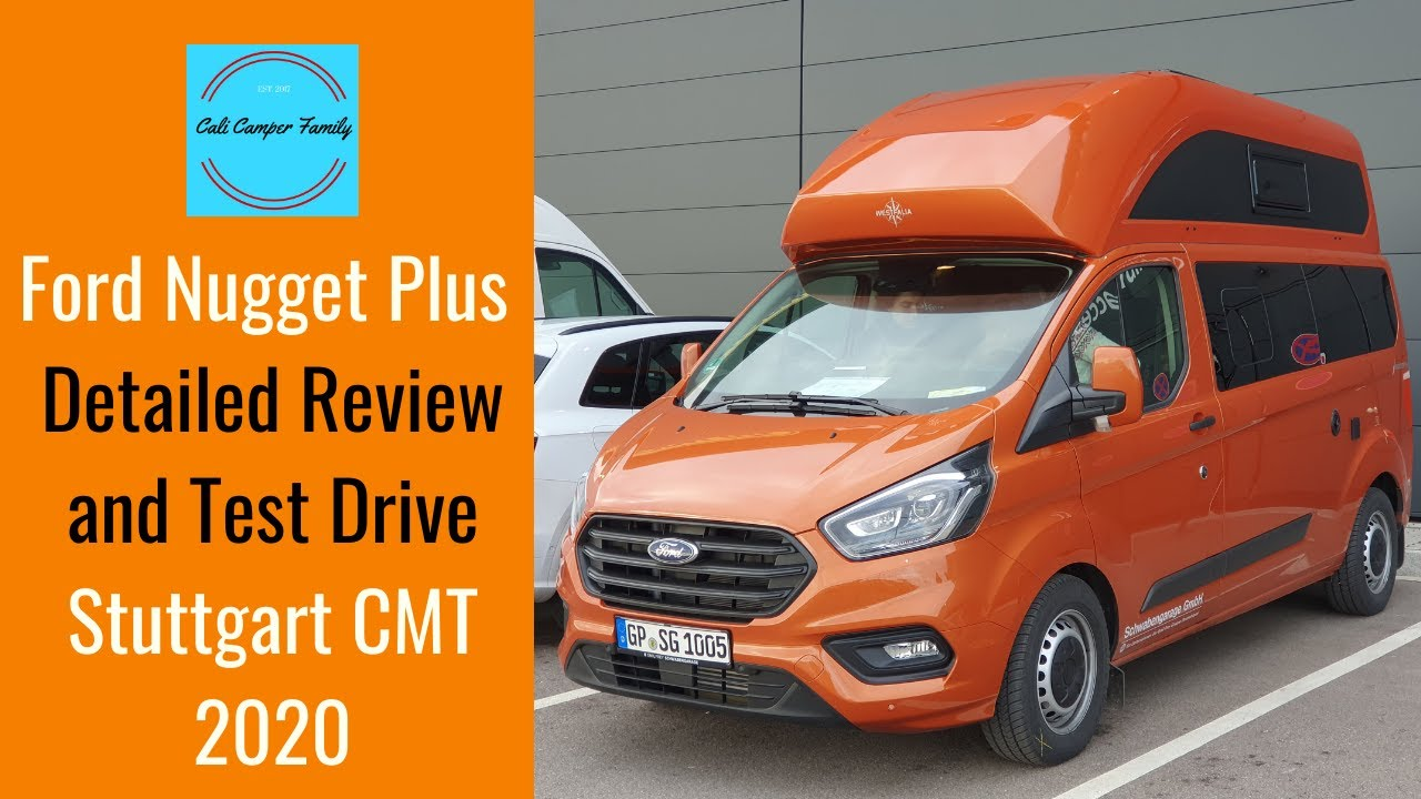Ford Nugget Plus Detailed Review And Test Drive At The Stuttgart Cmt Show 2020 Vanlife Youtube
