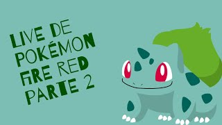 Live de Pokémon Fire Red #2