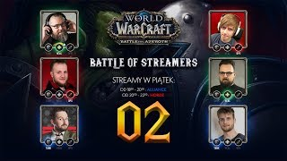 WoW: Battle of Streamers - Czas na test