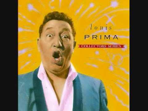 Louis Prima - 5 months, 2 weeks, 2 days