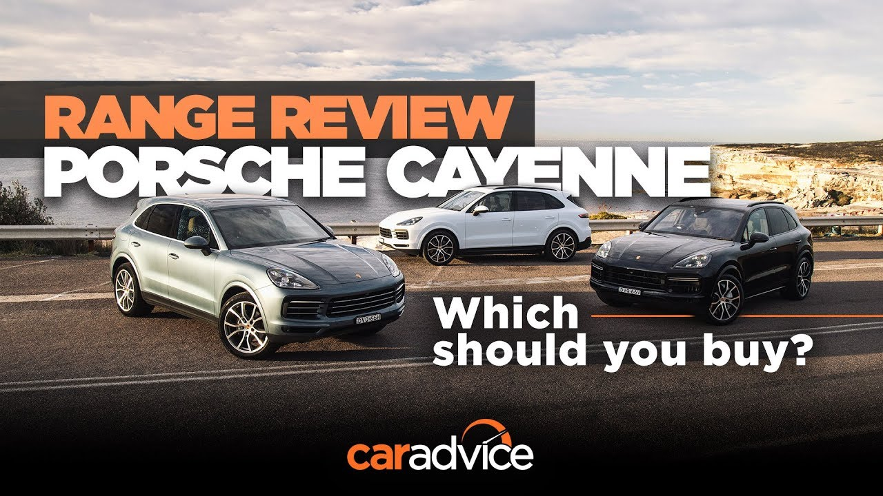 2018 Porsche Cayenne Range Review Which Should You