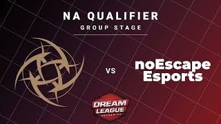 Ninjas in Pyjamas vs noEscape Game 1 - DreamLeague S13 NA Qualifiers: Group Stage