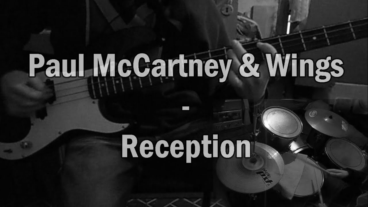 Paul McCartney & Wings - Reception | Drum and Bass Cover