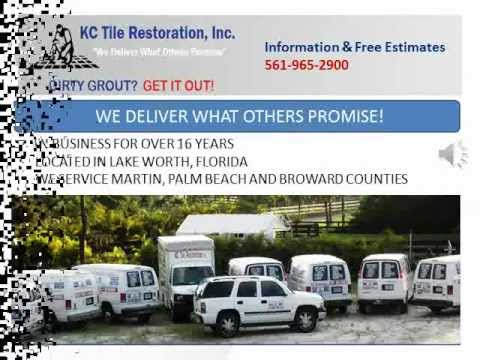 Kc Tile Restoration Video Introduction Lake Worth Florida 561 965 2900