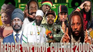 Reggae Culture One Drop Best Of 2000s Vol.1 Sizzla,Duane Stephenson,Luciano,Queen Ifrica,Jah Cure ++
