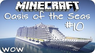Oasis of the Seas [1:1] -- WOW! Episode 10 - Minecraft [DE] [HD]