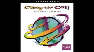 Carry The Call With Danny Chambers